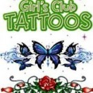 Girls Club Tattoos